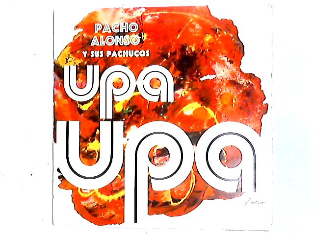 Upa Upa LP By Pacho Alonso Y Sus Pachucos
