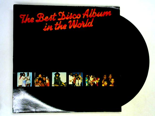 The Best Disco Album In The World LP by Various