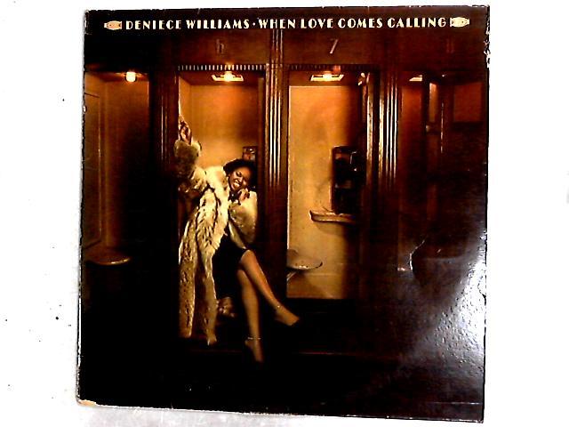 When Love Comes Calling LP By Deniece Williams