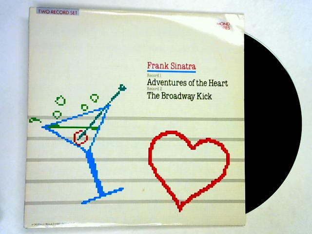 Adventures Of The Heart / The Broadway Kick 2xLP 1st by Frank Sinatra