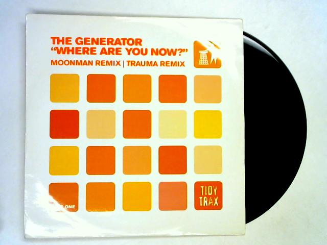 Where Are You Now? [Disc 1] 12in by The Generator