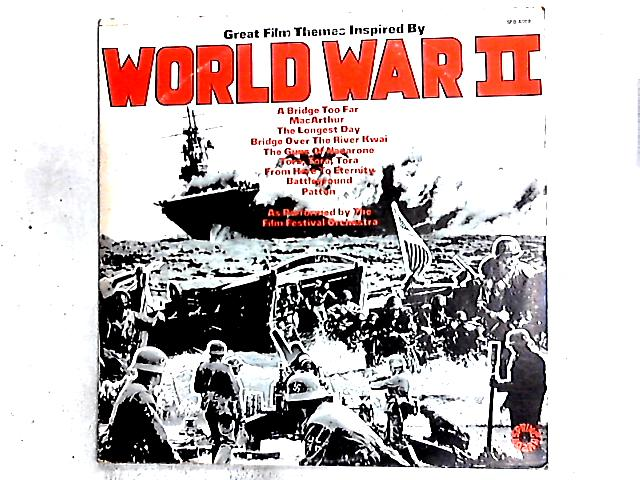 Great Film Themes Inspired By World War II LP By The Film Festival Orchestra