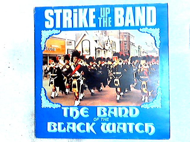 Strike Up The Band LP by The Band Of The Black Watch