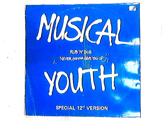 Never Gonna Give You Up / Rub 'N' Dub 12in By Musical Youth