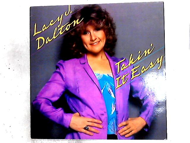 Takin' It Easy LP by Lacy J. Dalton