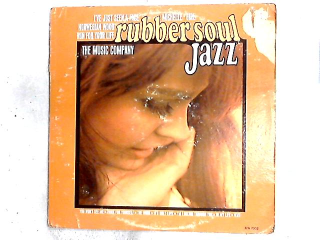 Rubber Soul Jazz LP by The Music Company