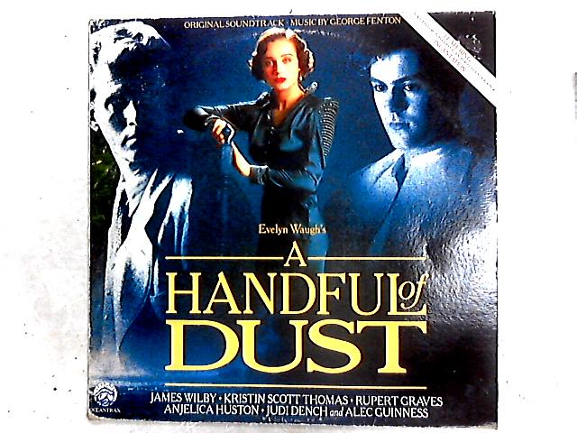 A Handful Of Dust (Original Motion Picture Soundtrack) LP by George Fenton