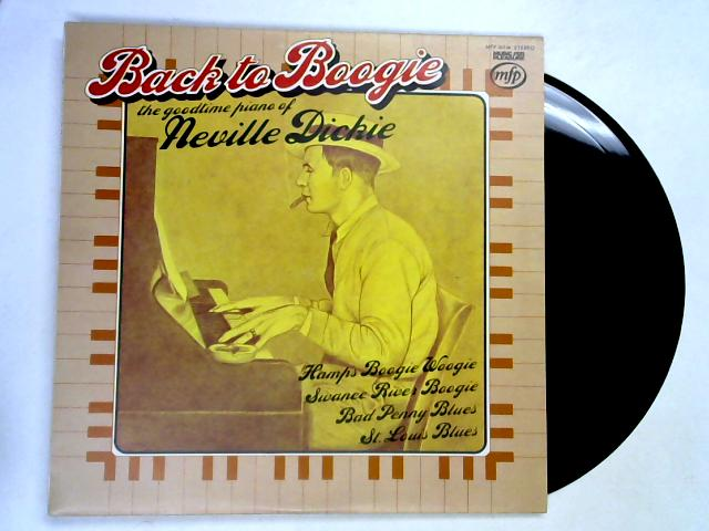 Back To Boogie (The Goodtime Piano Of Neville Dickie) LP By Neville Dickie
