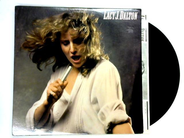 Lacy J. Dalton LP 1st By Lacy J. Dalton