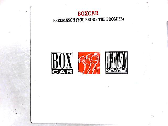 Freemason (You Broke The Promise) 12in by Boxcar