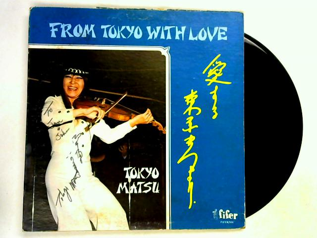 From Tokyo - With Love LP SIGNED by Tokyo Matsu
