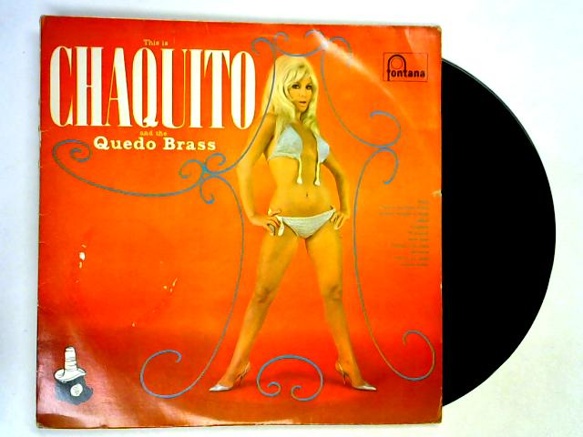 This Is Chaquito And The Quedo Brass LP by Chaquito & The Quedo Brass