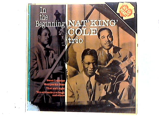 In The Beginning Comp by The Nat King Cole Trio