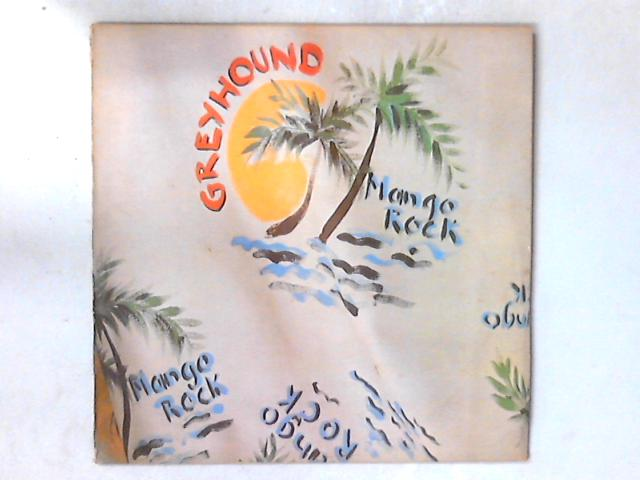 Mango Rock LP by Greyhound (4)