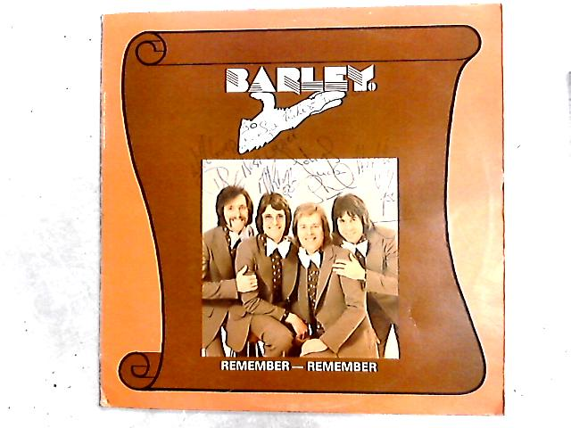 Remember-Remember SIGNED LP by Barley