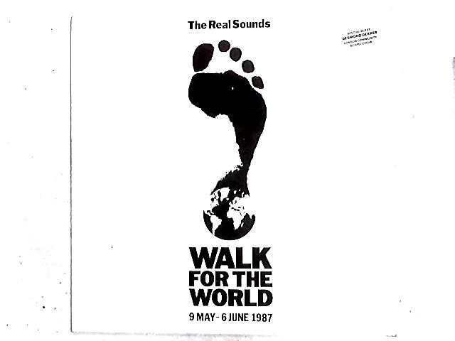 Walk For The World 12in by The Real Sounds