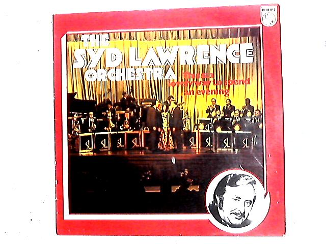 This Is A Lovely Way To Spend An Evening LP by Syd Lawrence And His Orchestra