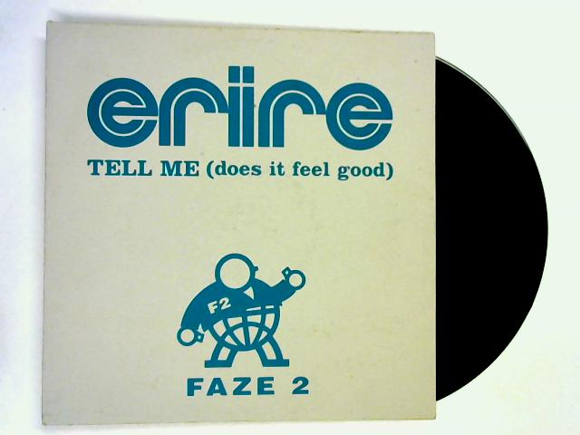 Tell Me (Does It Feel Good) 12in 1st by Erire