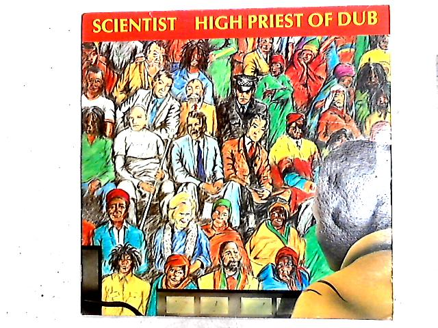High Priest Of Dub LP by Scientist