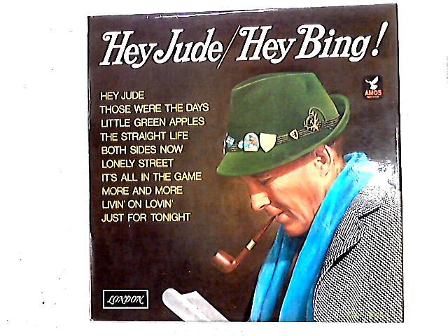 Hey Jude / Hey Bing! LP by Bing Crosby