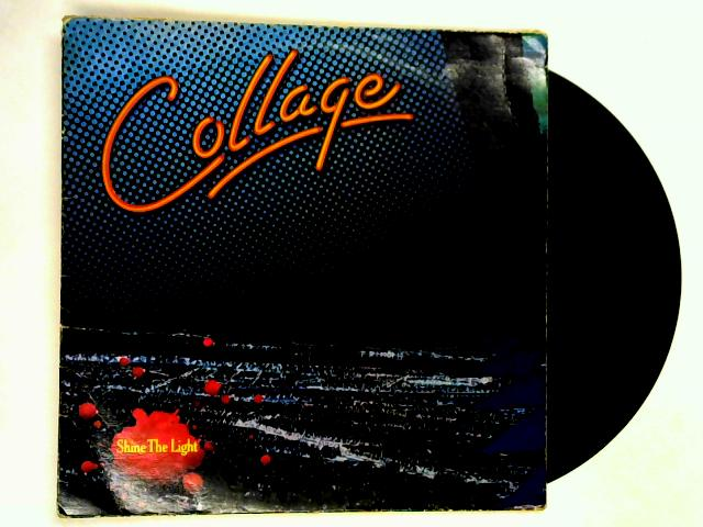 Shine The Light LP 1st By Collage
