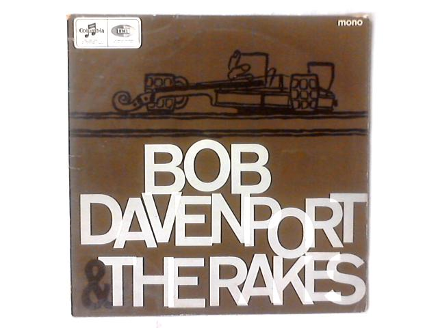 Bob Davenport & The Rakes LP by Bob Davenport & The Rakes