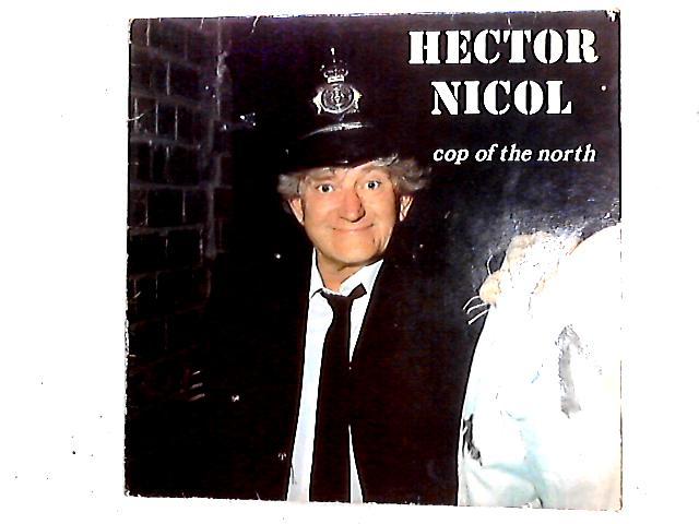 Cop Of The North LP by Hector Nicol
