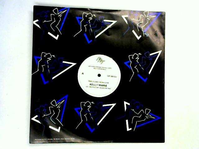 Feels Like I'm In Love / Shattered Glass 12in promo by Kelly Marie / Ellie Warren