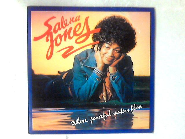 Where Peaceful Waters Flow LP by Salena Jones