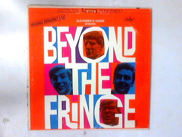 Beyond The Fringe LP by Beyond The Fringe