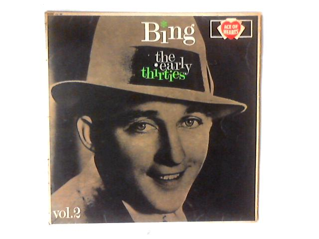 The Early Thirties Volume 2 LP COMP by Bing Crosby