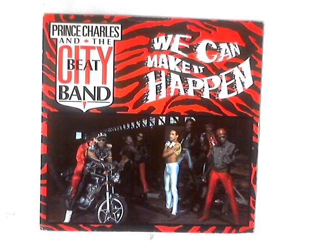 We Can Make It Happen 12in by Prince Charles And The City Beat Band