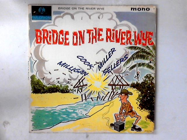 Bridge On The River Wye LP by Spike Milligan
