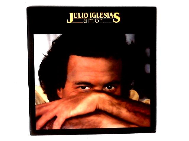 Amor LP By Julio Iglesias