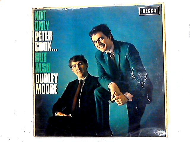Not Only Peter Cook... But Also Dudley Moore LP by Peter Cook & Dudley Moore