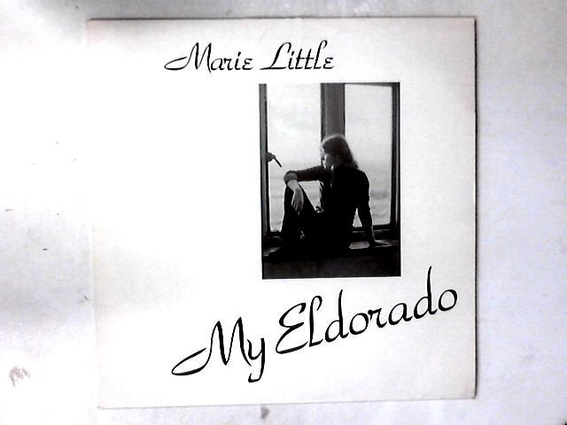My Eldorado LP by Marie Little