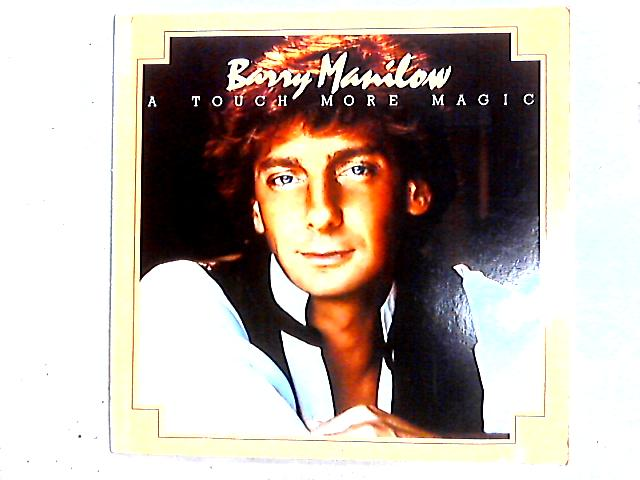 A Touch More Magic Comp by Barry Manilow