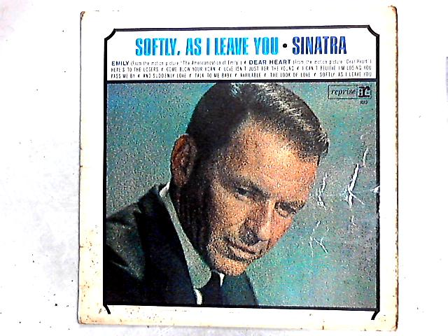 Softly, As I Leave You LP by Frank Sinatra