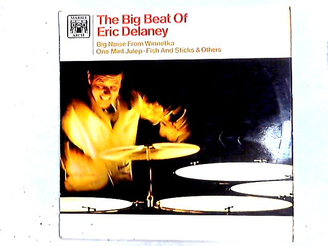 The Big Beat Of Eric Delaney LP by Eric Delaney