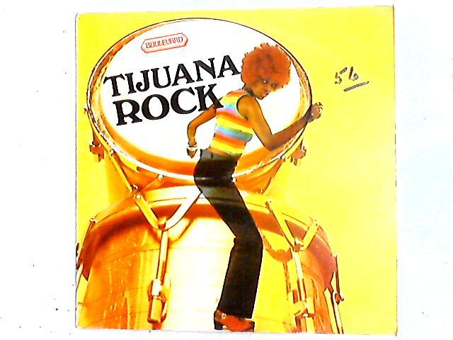 Tijuana Rock LP by Unknown Artist