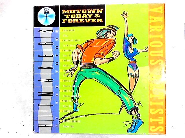 Motown Today & Forever Comp by Various