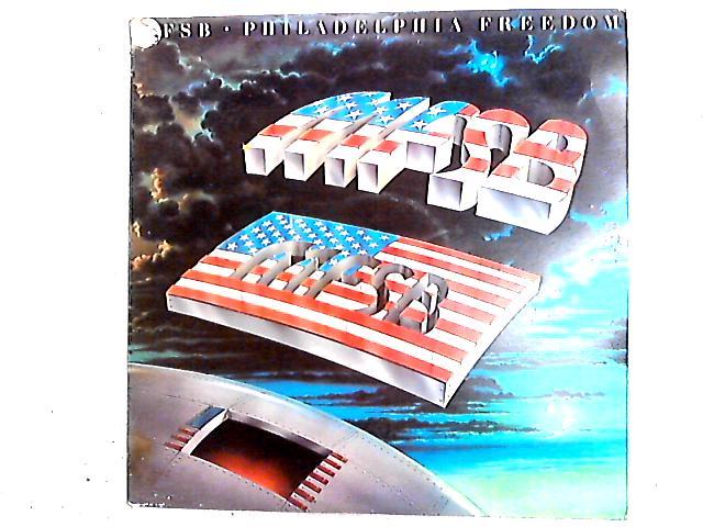 Philadelphia Freedom LP by MFSB