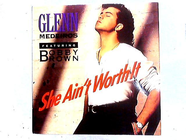 She Ain't Worth It 12in by Glenn Medeiros