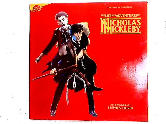 The Life And Adventures Of Nicholas Nickleby (Original Cast Soundtrack) LP by Stephen Oliver
