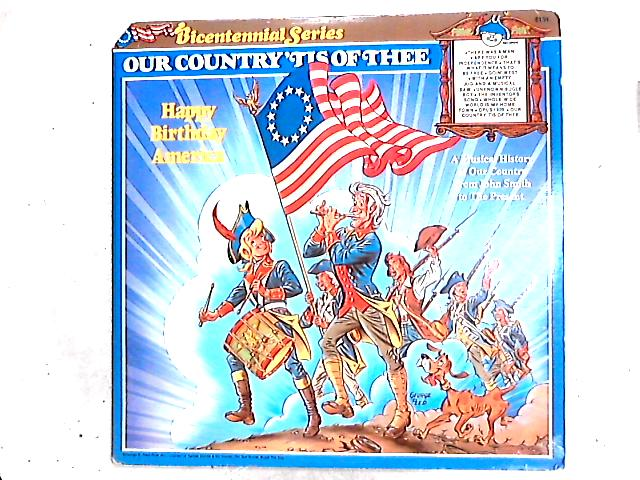 Our Country 'Tis Of Thee LP by Unknown Artist