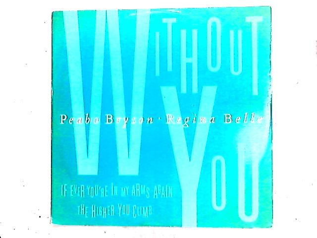 Without You (Love Theme From Leonard Part 6) 12in by Peabo Bryson