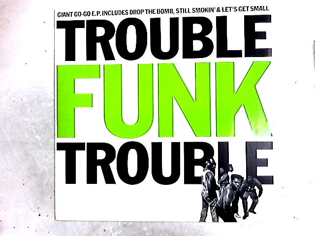 Trouble 12in by Trouble Funk