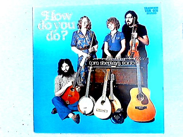 How Do You Do? LP by Tom Shepley's Band