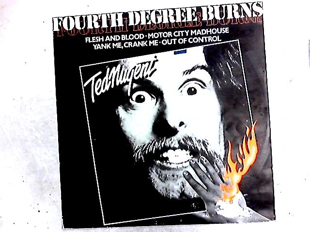 Fourth Degree Burns 12in by Ted Nugent