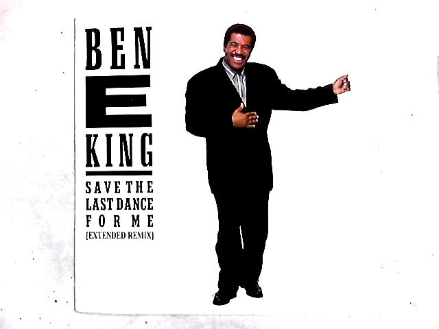 Save The Last Dance For Me 12in by Ben E. King